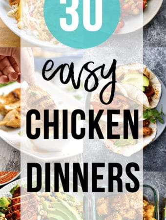 collage image of various foods with text overlay 30 chicken dinner ideas to keep things exciting