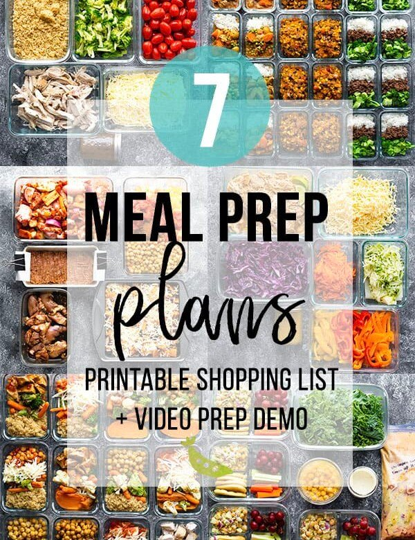 collage image with various foods with text overlay saying 7 meal prep plans printable shopping list and video prep demo