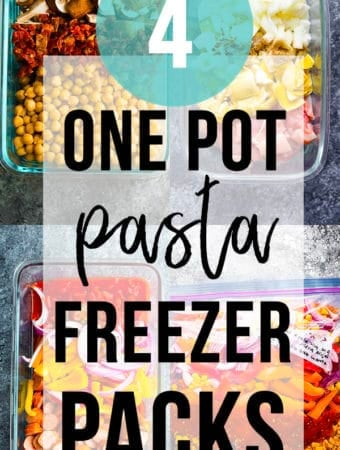collage image of various foods with text overlay saying one pot pasta freezer packs