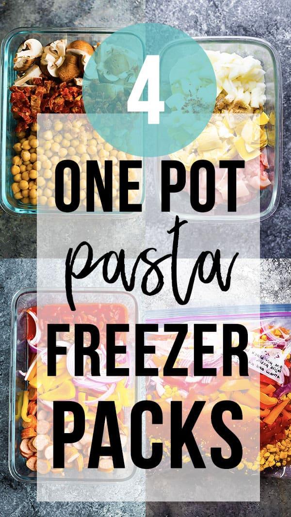 collage image Freezer One Pot Pasta Packs