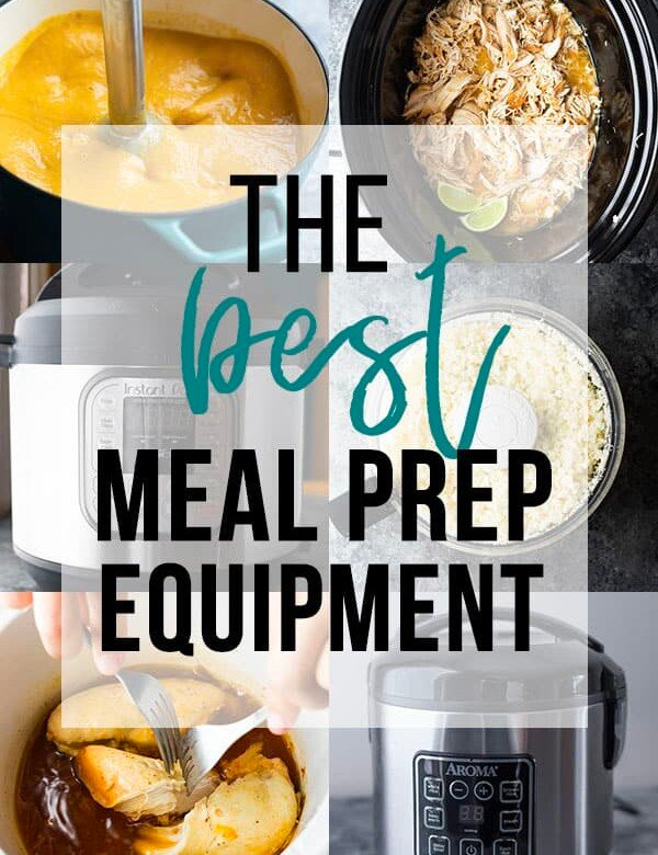 collage image with the text overlay saying the best meal prep equipment