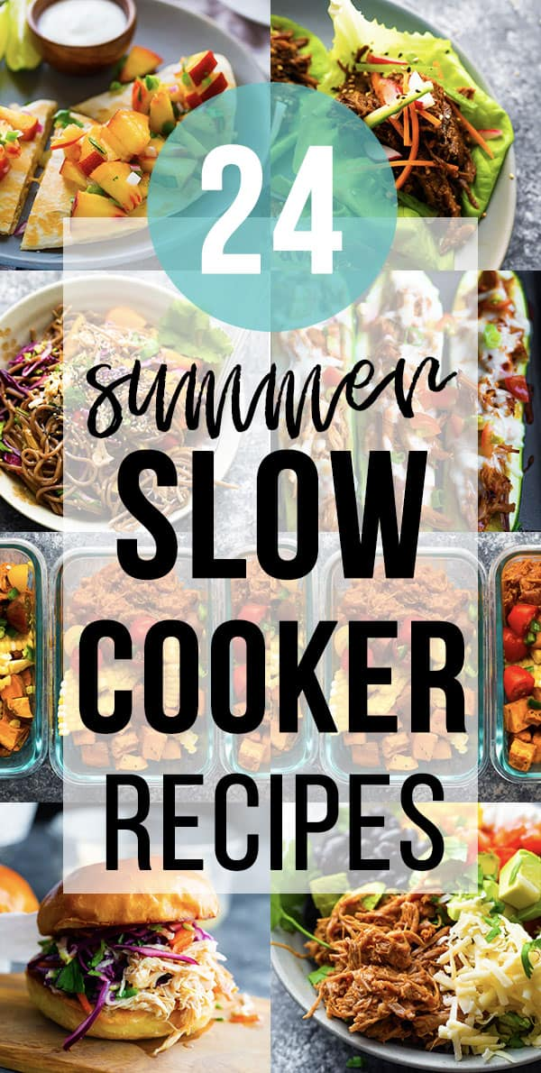 collage image that says 24 summer slow cooker recipes