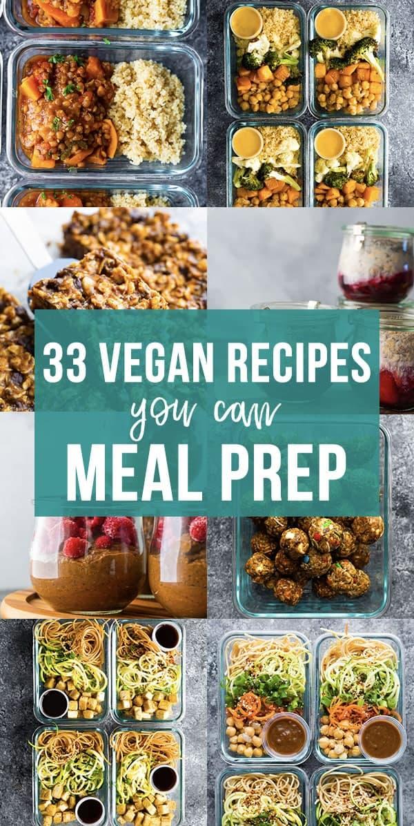 33 Vegan Meal Prep Recipes For Breakfast Lunch Dinner