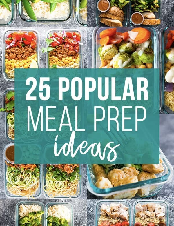 collage image that says 25 popular meal prep ideas