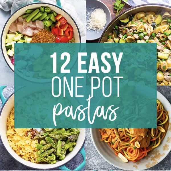 collage image that says 12 easy one pot pasta recipes