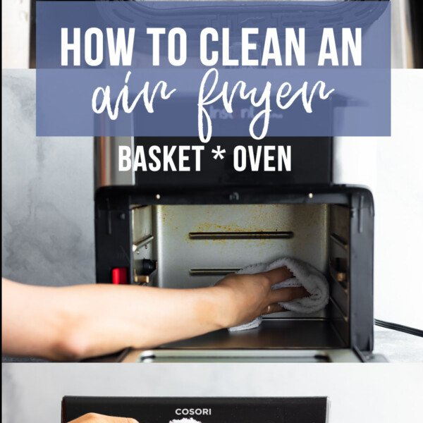 collage image showing how to clean an air fryer