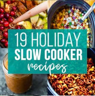 collage image that says 19 holiday slow cooker recipes