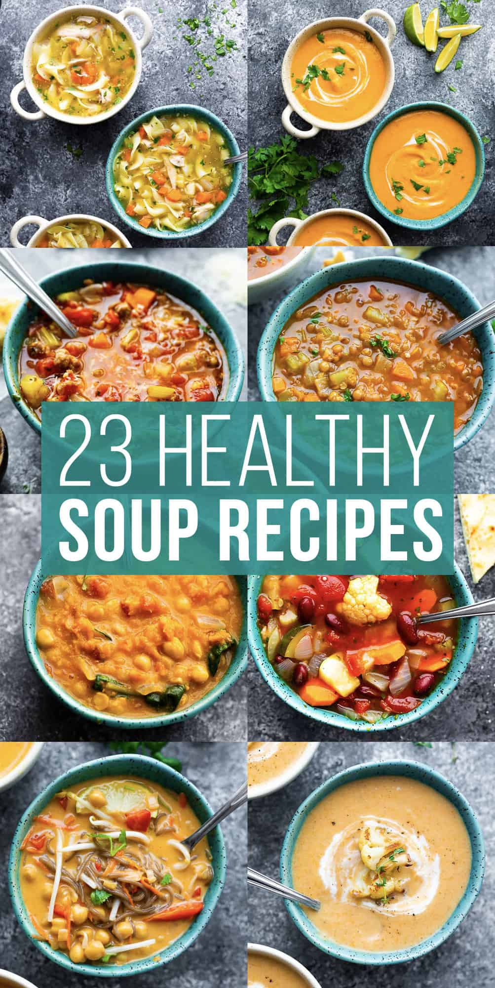 collage image with photos of soup that says '23 healthy soup recipes'