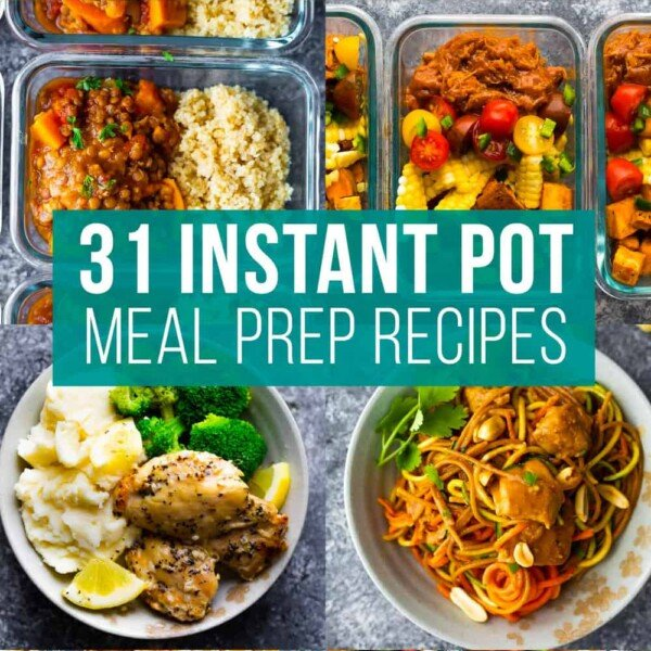 collage image that says '31 instant pot meal prep recipes'