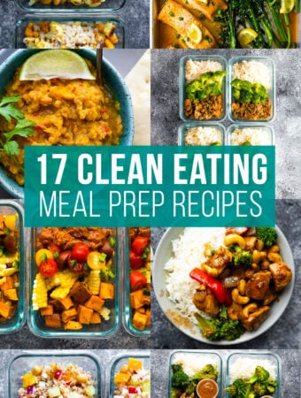 collage image with 17 clean eating meal prep recipes