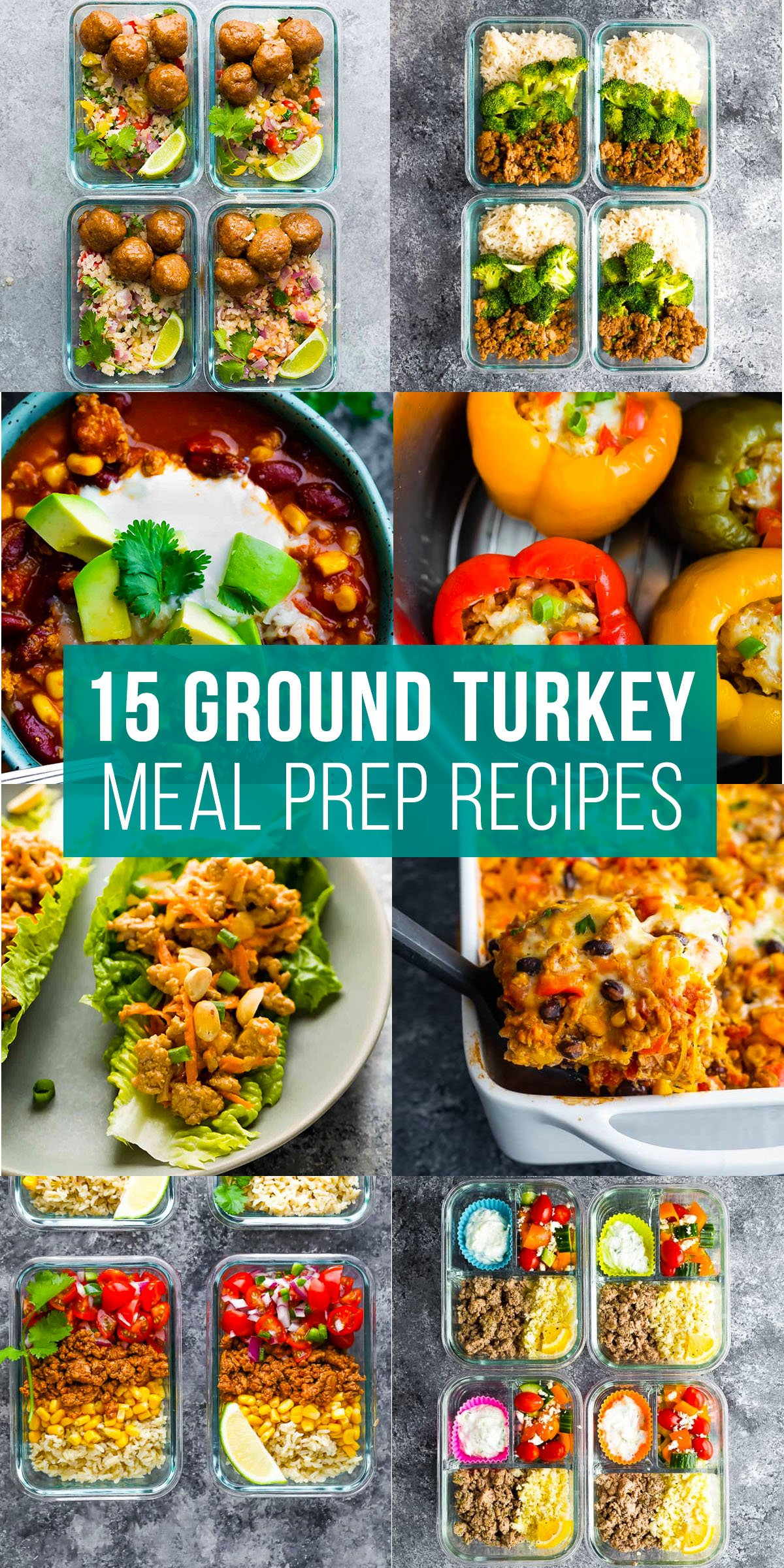 collage image that says 15 ground turkey meal prep recipes