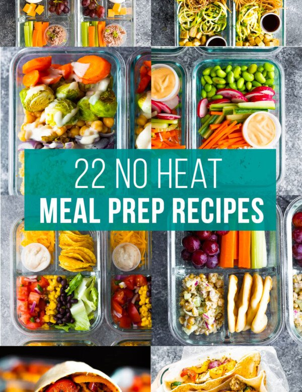graphic with text reading: 22 no heat meal prep recipes