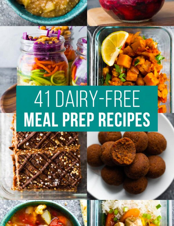image graphic with text reading: 41 dairy-free meal prep recipes